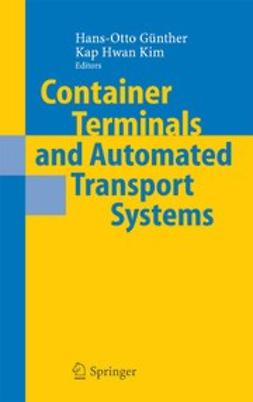 Günther, Hans-Otto - Container Terminals and Automated Transport Systems, ebook