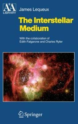 Lequeux, James - The Interstellar Medium, ebook