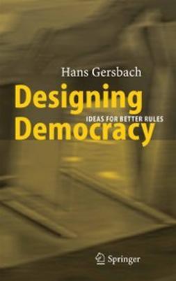 Gersbach, Hans - Designing Democracy, ebook