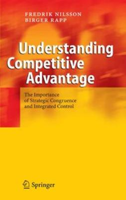 Nilsson, Fredrik - Understanding Competitive Advantage, ebook