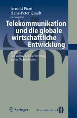 Picot, Arnold - Telekommunikation und die globale wirtschaftliche Entwicklung, ebook