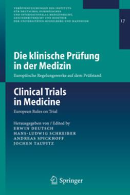 Deutsch, Erwin - Die klinische Prüfung in der Medizin, ebook