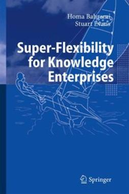 Bahrami, Homa - Super-Flexibility for Knowledge Enterprises, ebook