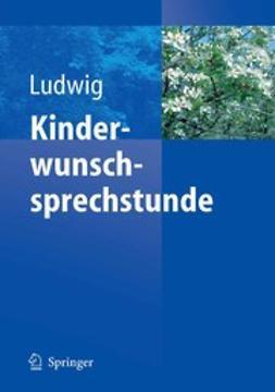 Ludwig, Michael - Kinderwunschsprechstunde, ebook