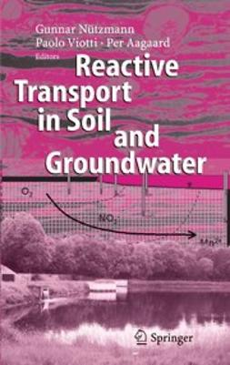 Aagaard, Per - Reactive Transport in Soil and Groundwater, ebook