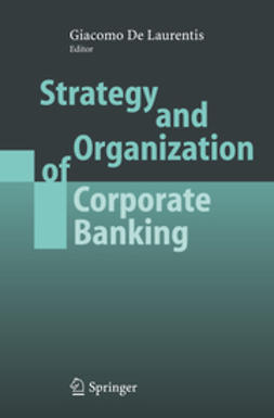 Laurentis, Giacomo - Strategy and Organization of Corporate Banking, ebook