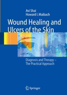 Wound Healing and Ulcers of the Skin