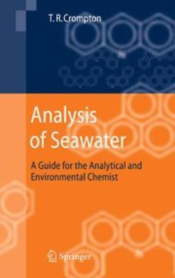 Crompton, T. R. - Analysis of Seawater, ebook