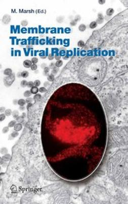 Marsh, Mark - Membrane Trafficking in Viral Replication, ebook