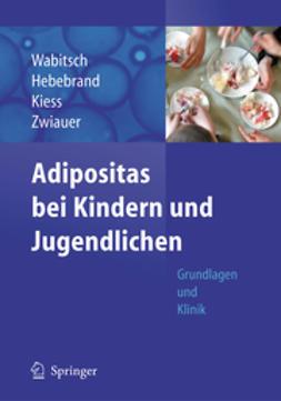 Hebebrand, Johannes - Adipositas bei Kindern und Jugendlichen, ebook