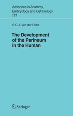 Putte, S. C. J. - The Devlopment of the Perineum in the Human, e-kirja