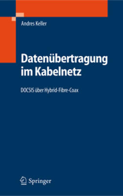 Keller, Andres - Datenübertragung im Kabelnetz, ebook
