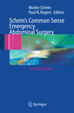 Rogers, Paul N. - Schein's Common Sense Emergency Abdominal Surgery, ebook