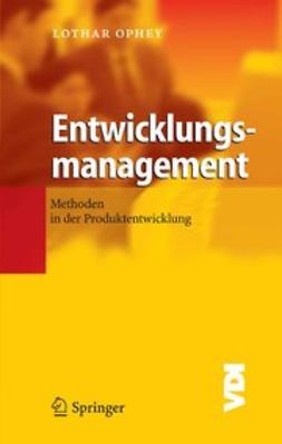 Ophey, Lothar - Entwicklungsmanagement, ebook
