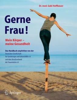Hoffbauer, Gabi - Gerne Frau!, ebook