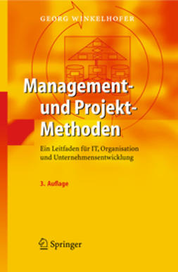 Winkelhofer, Georg - Management- und Projekt-Methoden, e-kirja