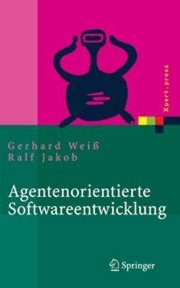 Jakob, Ralf - Agentenorientierte Softwareentwicklung, ebook