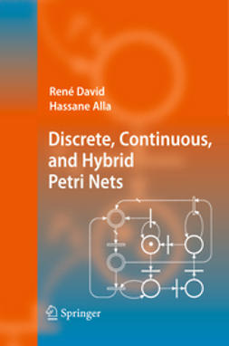 Alla, Hassane - Discrete, Continuous, and Hybrid Petri Nets, ebook