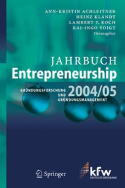 Achleitner, Ann-Kristin - Jahrbuch Entrepreneurship 2004/05, ebook