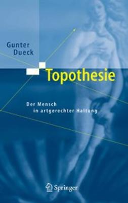 Dueck, Gunter - Topothesie, ebook