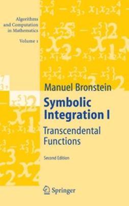 Bronstein, Manuel - Symbolic Integration I, ebook