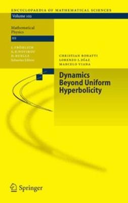 Bonatti, Christian - Dynamics Beyond Uniform Hyperbolicity, ebook
