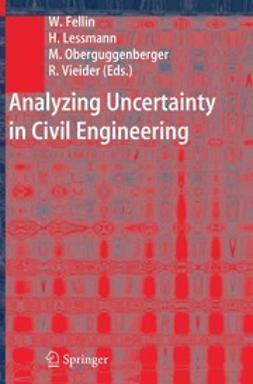 Fellin, Wolfgang - Analyzing Uncertainty in Civil Engineering, ebook