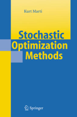 Marti, Kurt - Stochastic Optimization Methods, e-bok