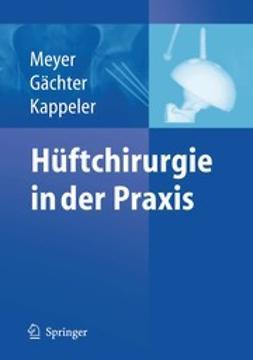 Gächter, André - Hüftchirurgie in der Praxis, ebook