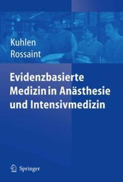 Kuhlen, R. - Evidenzbasierte Medizin in Anästhesie und Intensivmedizin, ebook