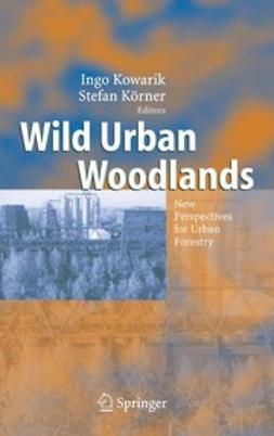 Kowarik, Ingo - Wild Urban Woodlands, ebook