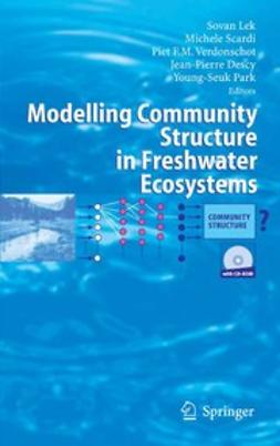 Descy, Jean-Pierre - Modelling Community Structure in Freshwater Ecosystems, ebook
