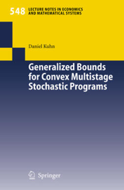 Basile, A. - Generalized Bounds for Convex Multistage Stochastic Programs, ebook