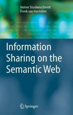Harmelen, Frank - Information Sharing on the Semantic Web, e-kirja