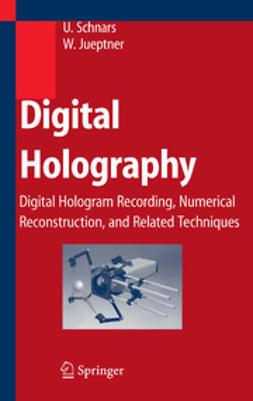 Jueptner, Werner - Digital Holography, ebook