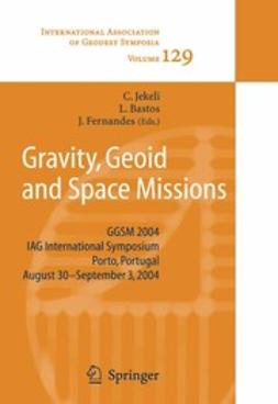 Jekeli, Christopher - Gravity, Geoid and Space Missions, ebook