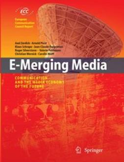 Burgelman, Jean-Claude - E-Merging Media, ebook