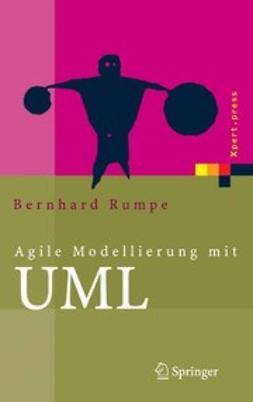 Rumpe, Bernhard - Agile Modellierung mit UML, e-bok