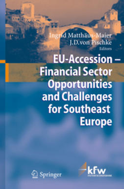 Matthäus-Maier, Ingrid - EU Accession — Financial Sector Opportunities and Challenges for Southeast Europe, e-kirja