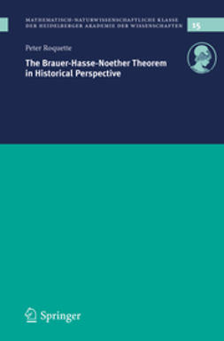 Roquette, Peter - The Brauer-Hasse-Noether Theorem in Historical Perspective, ebook