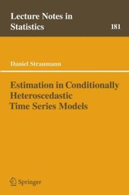 Straumann, Daniel - Estimation in Conditionally Heteroscedastic Time Series Models, ebook