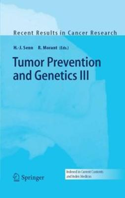 Morant, Rudolf - Tumor Prevention and Genetics III, ebook