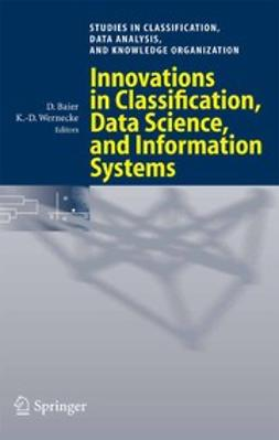 Baier, Daniel - Innovations in Classification, Data Science, and Information Systems, ebook