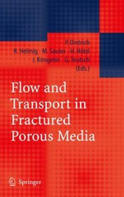Dietrich, Peter - Flow and Transport in Fractured Porous Media, e-bok
