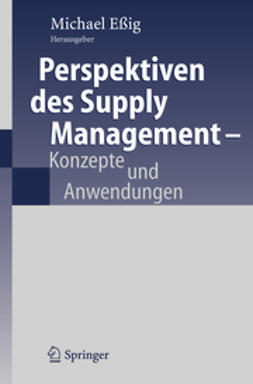 Eßig, Michael - Perspektiven des Supply Management, ebook