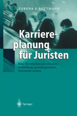 Rottmann, Verena S. - Karriereplanung für Juristen, ebook