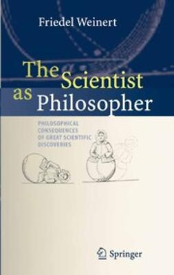 Weinert, Friedel - The Scientist as Philosopher, ebook