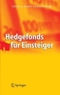 Fano-Leszczynski, Ursula - Hedgefonds für Einsteiger, ebook