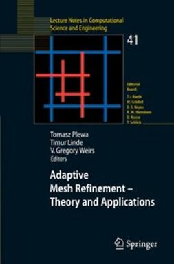 Linde, Timur - Adaptive Mesh Refinement - Theory and Applications, ebook