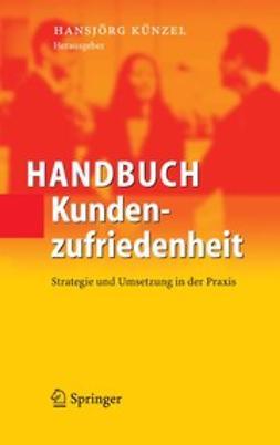 Künzel, Hansjörg - Handbuch Kundenzufriedenheit, ebook